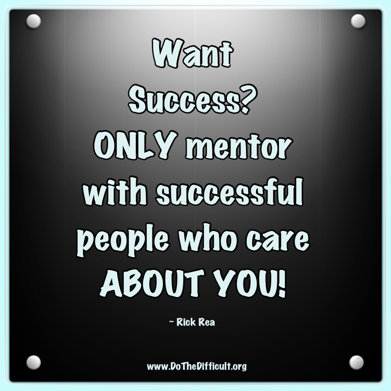 Inspirational Quotes Mentors: DoTheDifficult.org